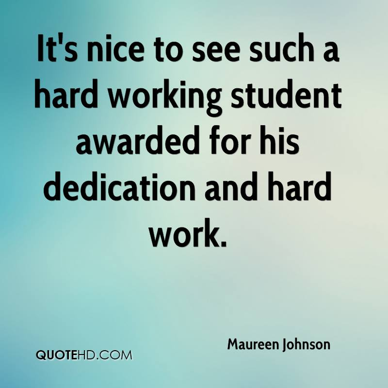 Quotes About Hard Work Dedication 41 Quotes