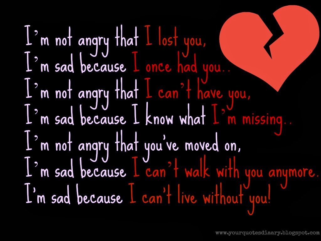 Quotes about Can't Live Without You (109 quotes)