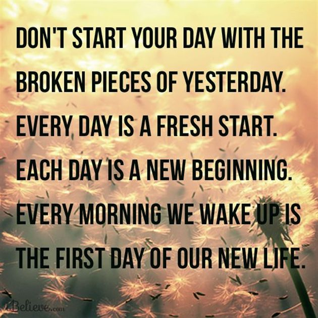 Quotes To Start The Day: Quotes About A New Day (482 Quotes
