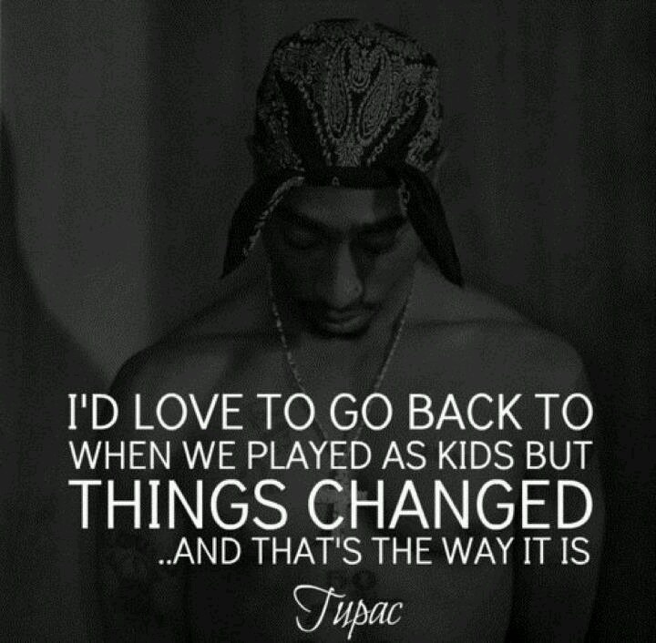 Quotes About Change Tupac 26 Quotes