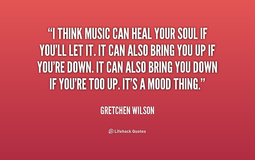 Quotes About Music Healing 52 Quotes