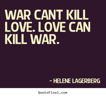 everything is fair in love and war quotes