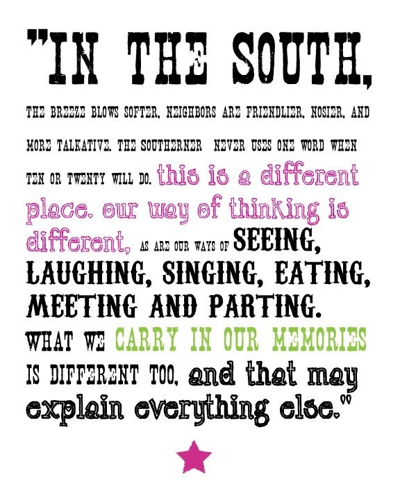 Quotes about Being southern girl (20 quotes)