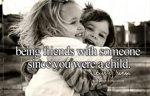 Quotes about Childhood best friends (20 quotes)