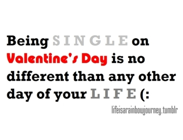 Quotes About Single On Valentines Day 40 Quotes Magnificent Valentines Day Singles Quotes