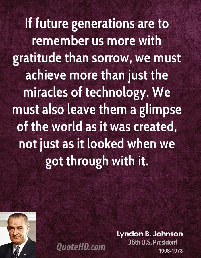 Quotes About Future Generation 205 Quotes