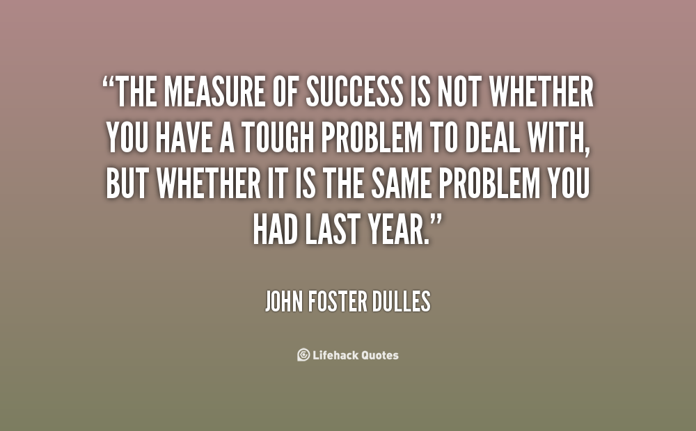 Quotes About Measure Of Success 119 Quotes