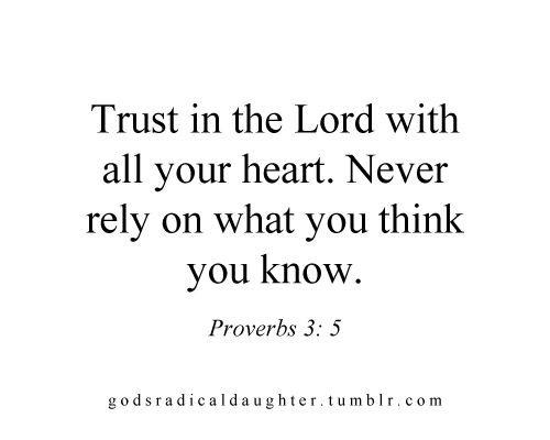 Quotes About Trust In The Lord 60 Quotes Simple Trust In The Lord Quotes