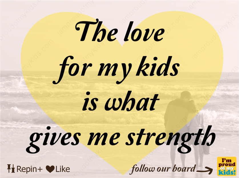 Quotes About I Love My Kids 104 Quotes