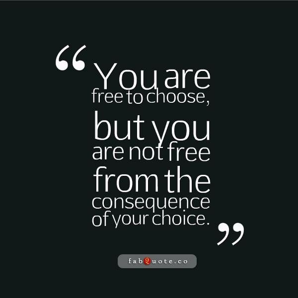 Quotes About Free Choice 60 Quotes Adorable Choices Quotes