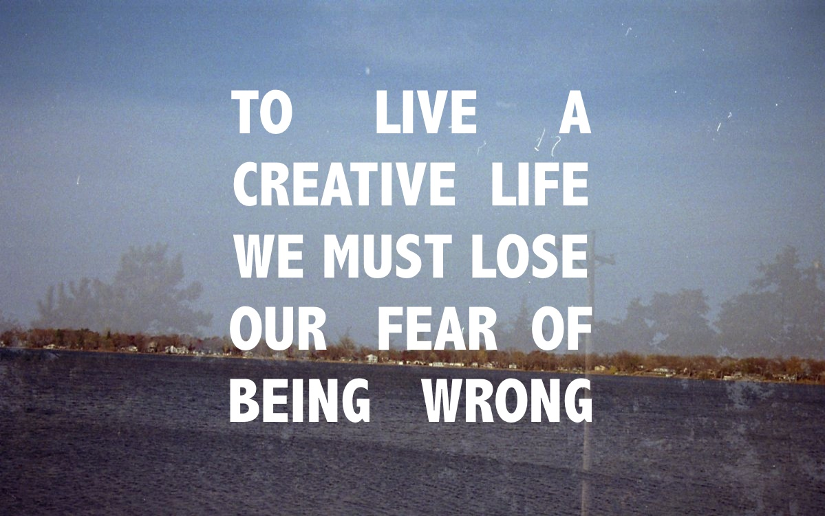our fear in life