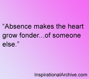 absence makes the heart forget