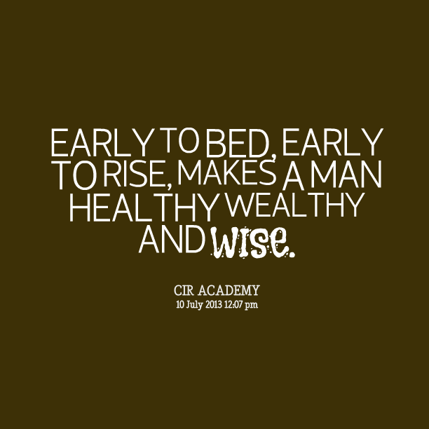 early to bed and early to rise quote