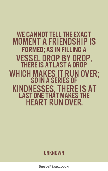 Quotes About Over Friendship 60 Quotes Best Friendship Over Quotes