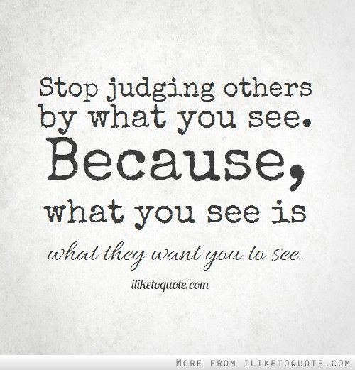 Quotes About Judging People 60 Quotes Fascinating Quotes About Judging