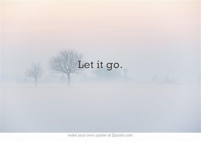 let it go quotes