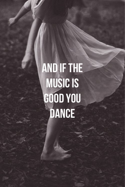 Quotes About Dance Music 311 Quotes