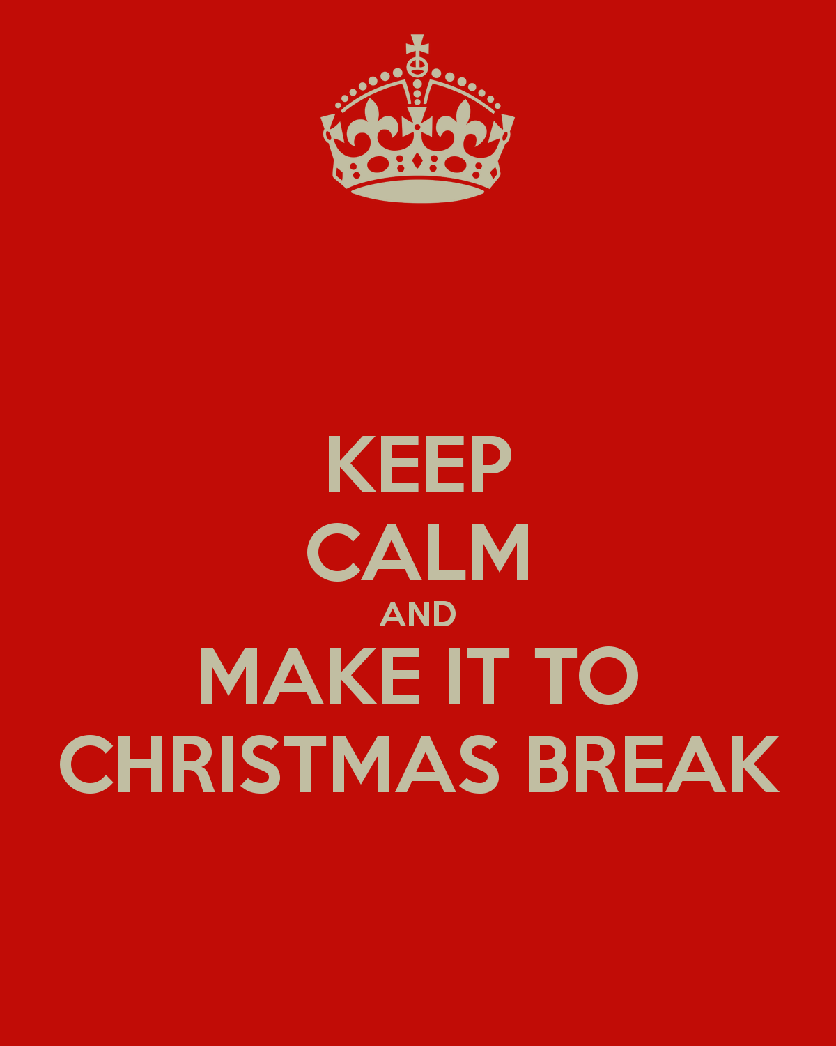quotes about christmas break - When Does Christmas Break End