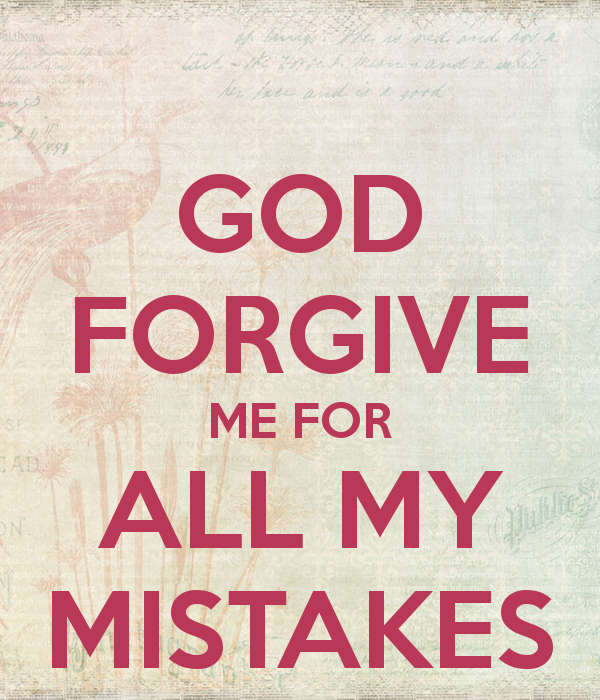 Quotes About God Forgive Me 60 Quotes New Forgive Me Quotes