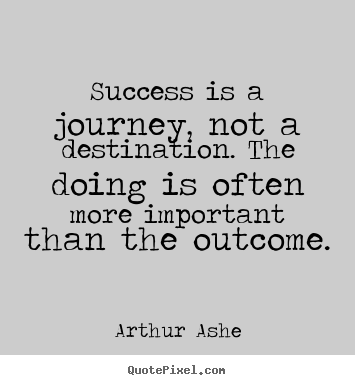 Quotes About Successful Journey 29 Quotes