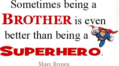 Quotes About Brothers 557 Quotes