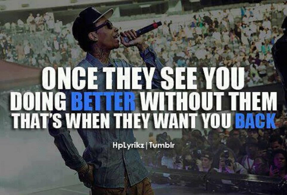 Quotes About Life Wiz Khalifa