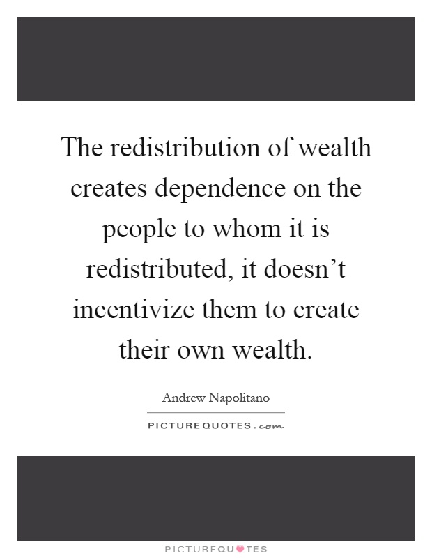 redistribution of the wealth essay Redistribution of income and wealth this article has multiple issues please help improve it or discuss these issues on the talk page (learn how and when to remove.