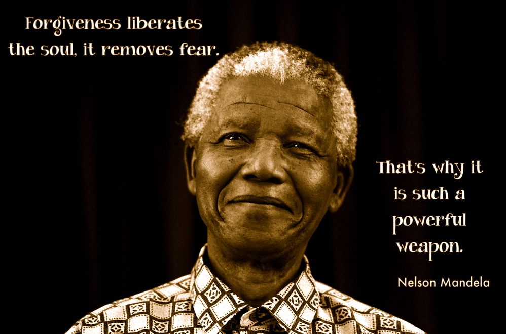 Quotes About Forgiveness Nelson Mandela 21 Quotes
