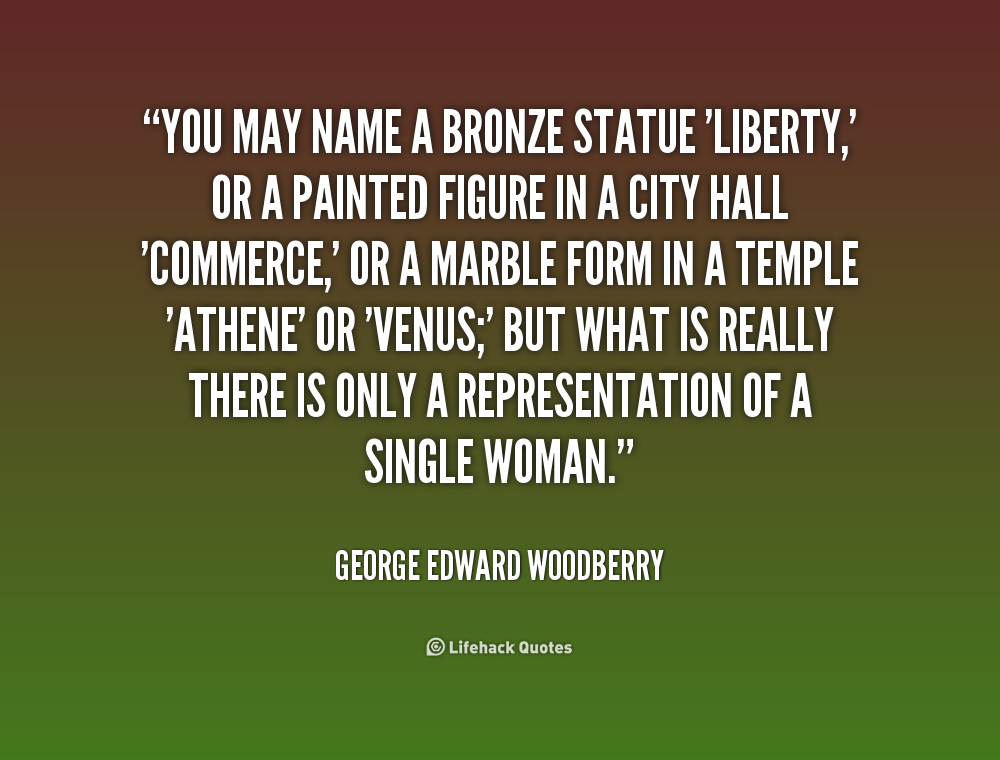 Quotes About Bronze 60 Quotes Unique Statue Quotes