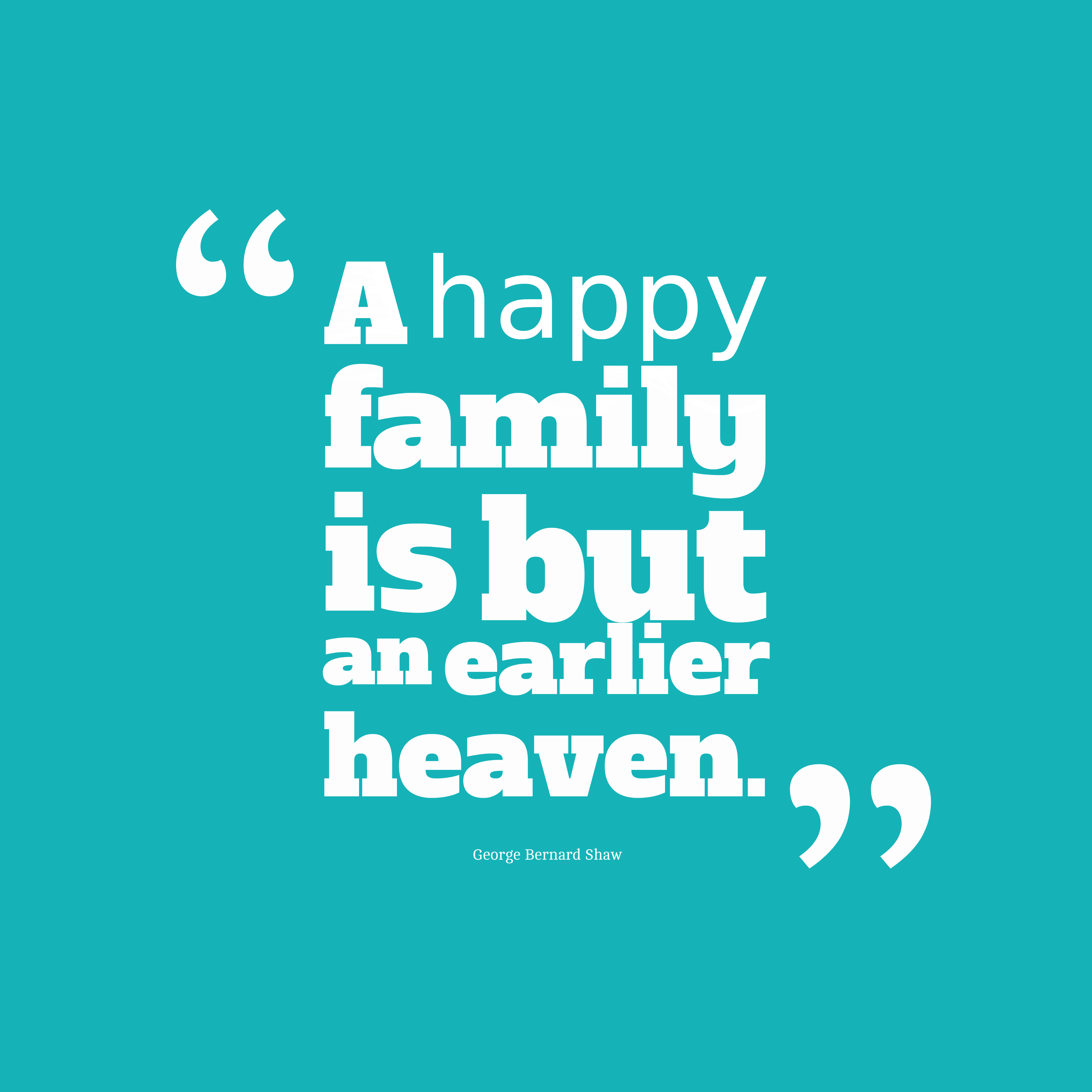 quotes about big happy family 36 quotes