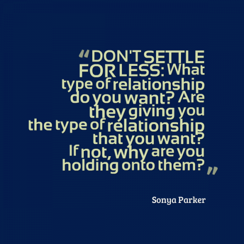 Quotes on settling for less in a relationship