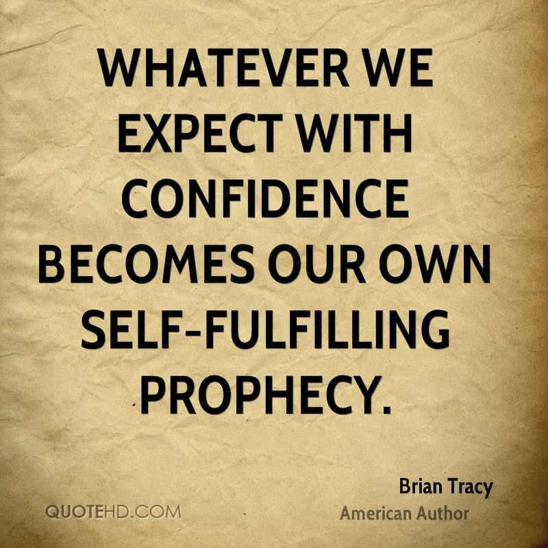 Self fulfilling prophecy quotes