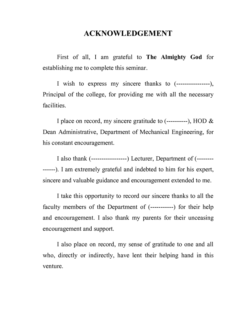 thesis acknowledgement allah During the process of writing my phd thesis, i was close to falling out with my adviser, the advice i received from other staff at the lab (including the director) was unhelpful at best.