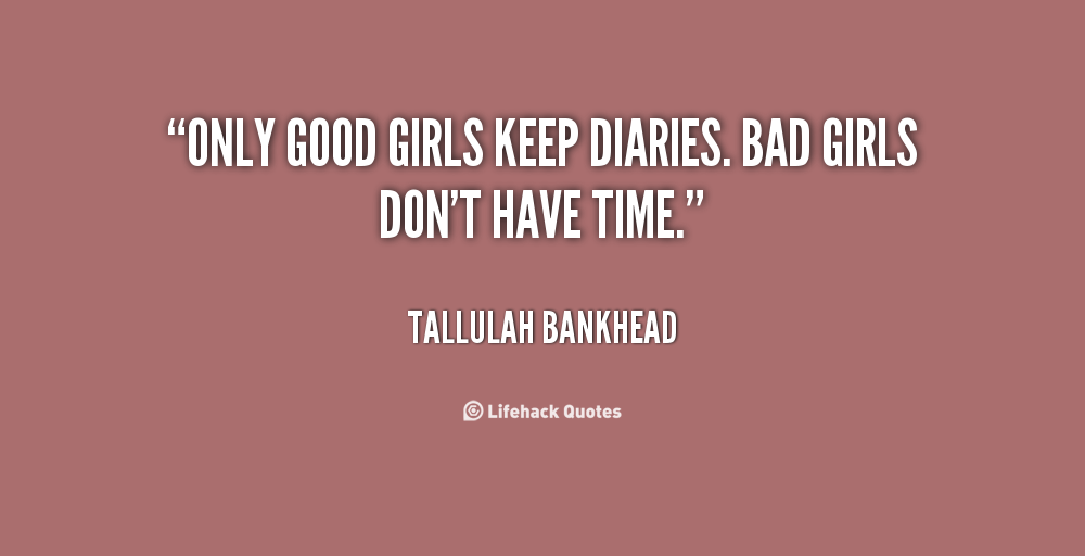 Good girl and bad girl quotes