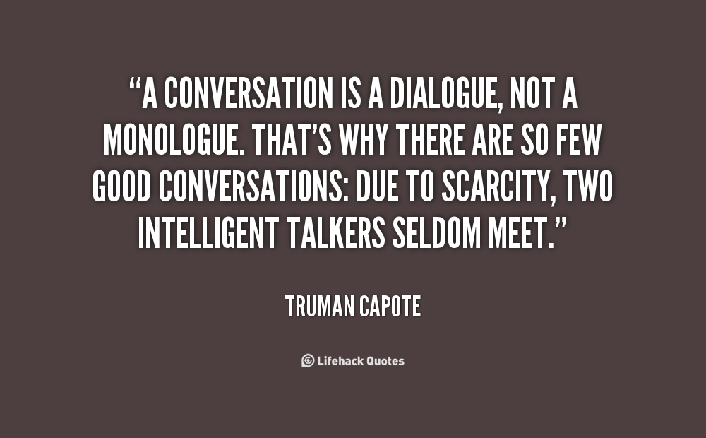 Quotes About Our Conversation 60 Quotes Cool Conversation Quotes