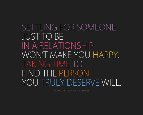 Settling For Less Quotes | Quotes About Settling For Someone 19 Quotes