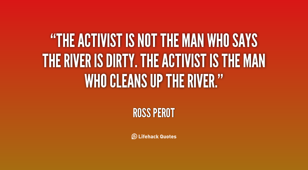 Activism Quotes Classy Quotes About Environmental Activist 48 Quotes