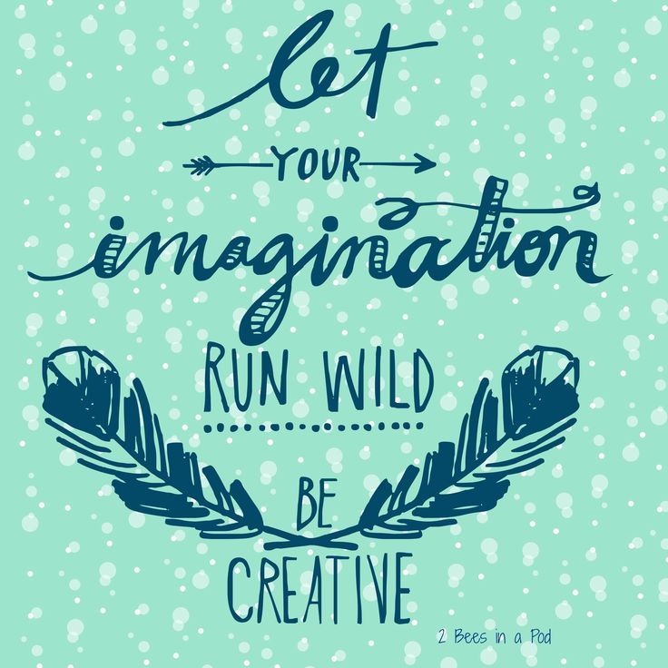 Quotes About Wild Imagination 59 Quotes