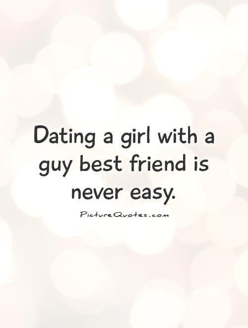 Quotes on dating friends