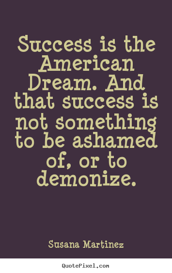 Quotes About American Dream 60 Quotes New Quotes About The American Dream