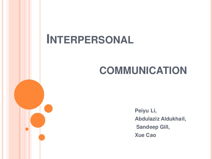 definition of interpersonal communication essay Definition and importance of communication english distinction between signalling and communication in the previous definition interpersonal.