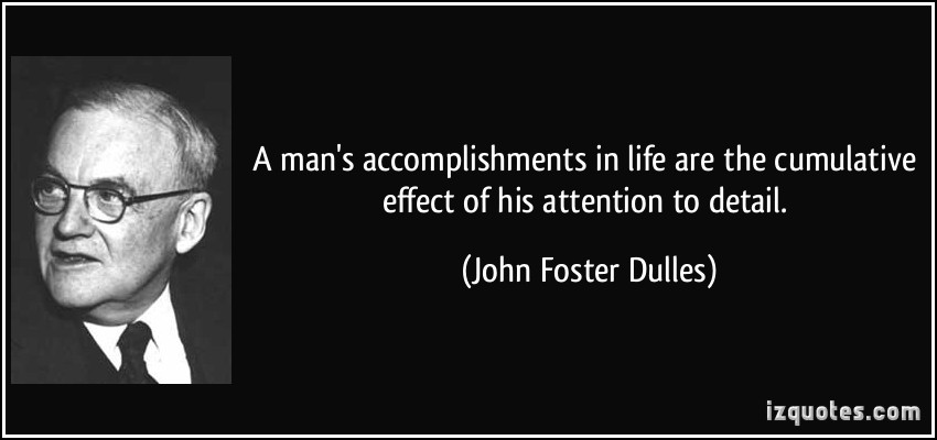 Quotes about Attention to detail (92 quotes)