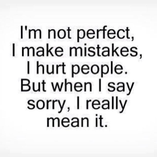 Quotes About Saying Sorry And Not Meaning It: Quotes About Am Sorry (137 Quotes