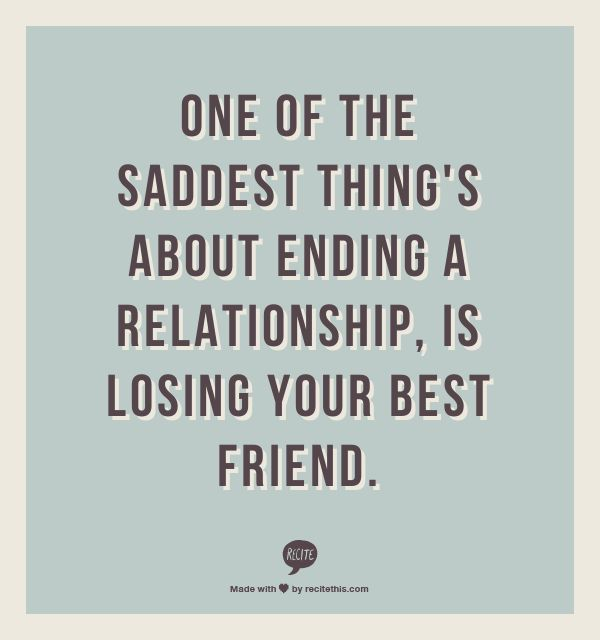 ending a relationship and losing a