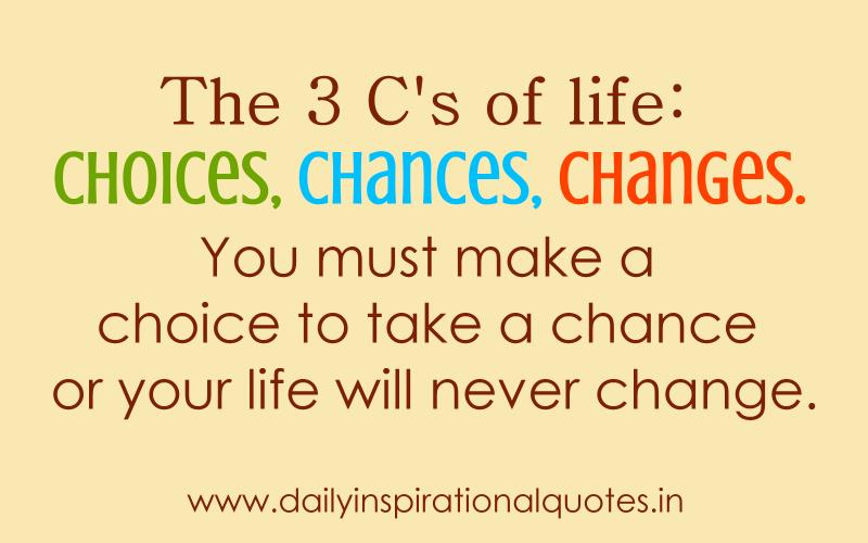 Quotes About Life Changes 249 Quotes