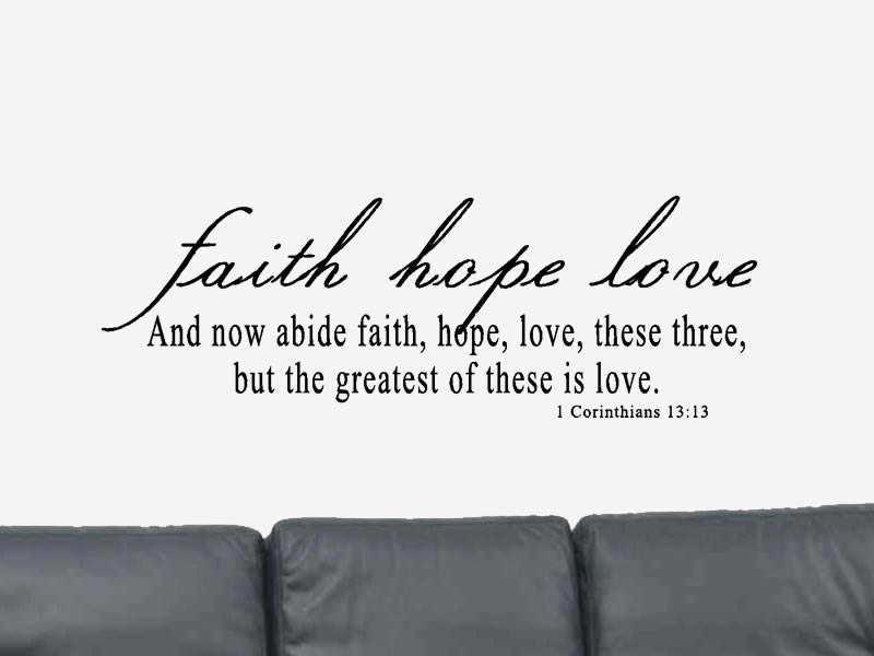 Quotes About Faith Hope Love 60 Quotes Fascinating Love And Faith Quotes