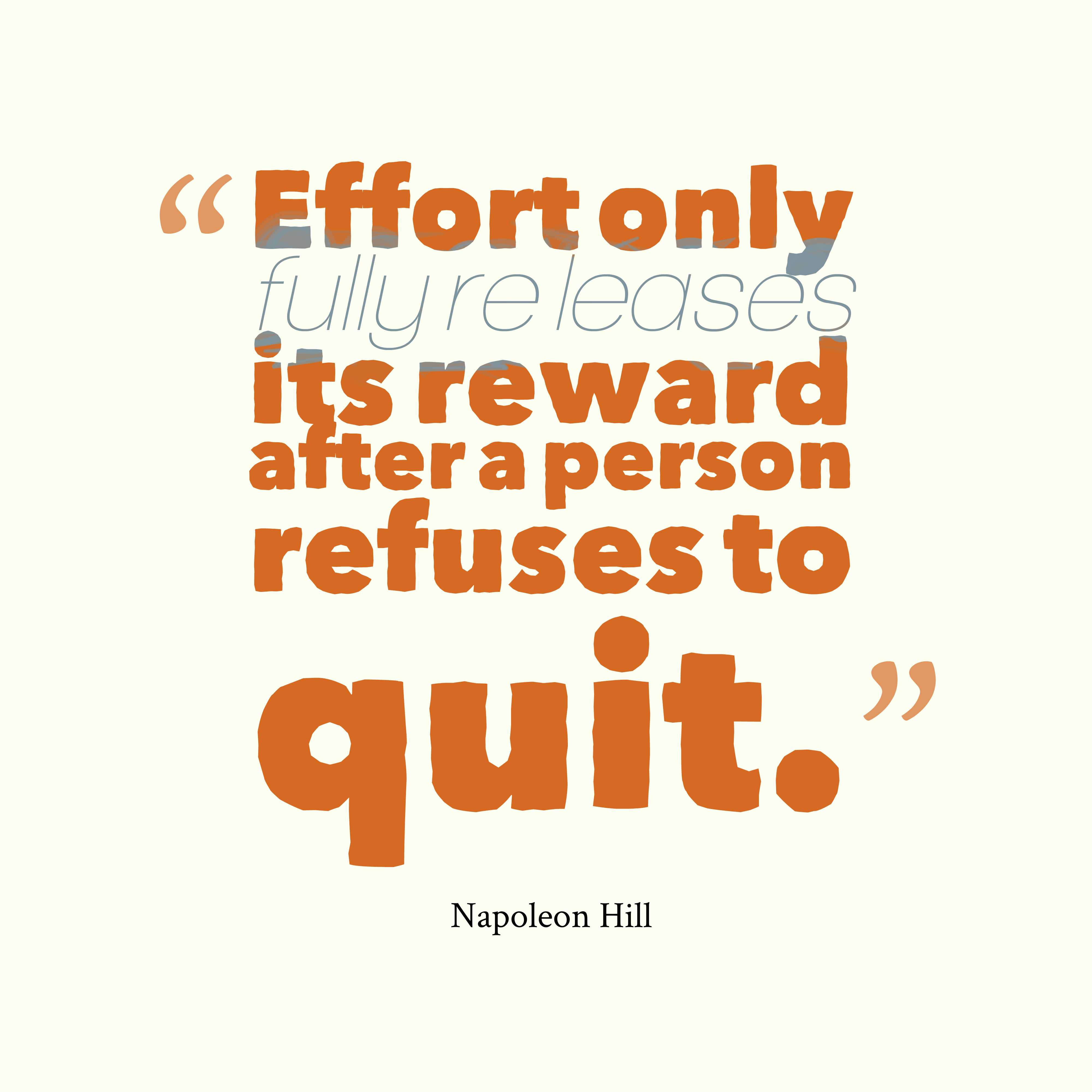 Quotes about Effort and reward (37 quotes)