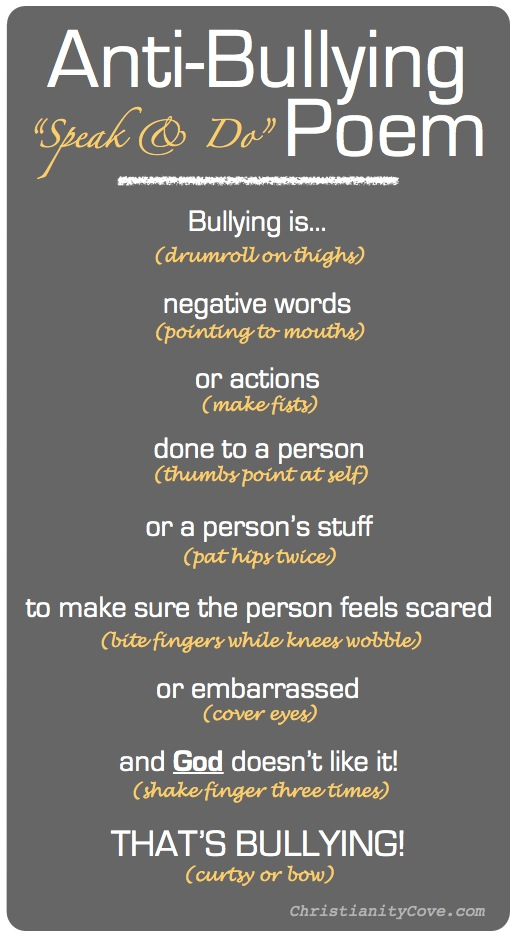 poem on bullying Bullying - an acrostic poem jasmin barbeler, grade 9, nanango state high school poetry 2011 bullying is very immature use self-control when it coms to bullying.