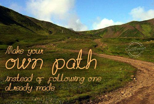 Quotes About Following Your Own Path (30 Quotes
