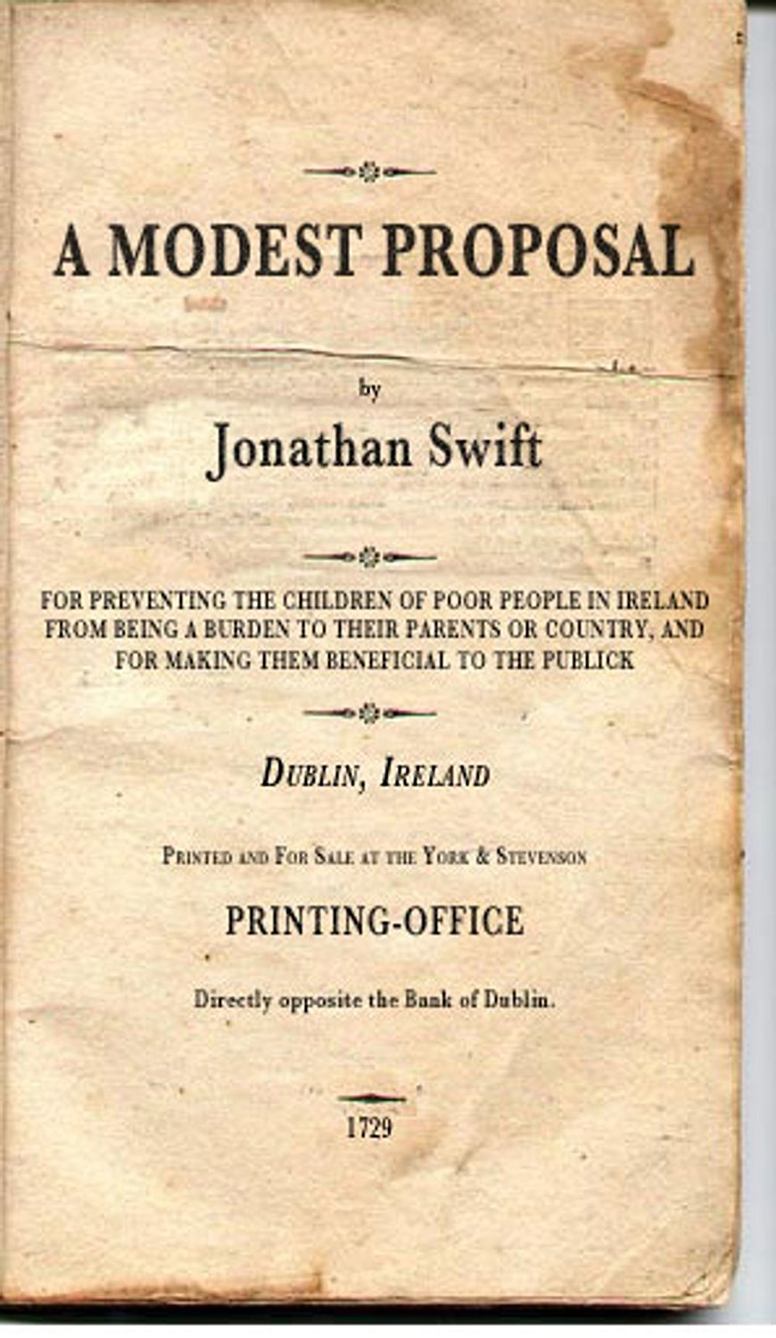 thesis a modest proposal A modest proposal by jonathan swift thesis a modest proposal jonathan swift, a celebrated name during the eighteenth century, was an economist, a writer, and a cleric who was later named dean of st patrick's cathedral in dublin.